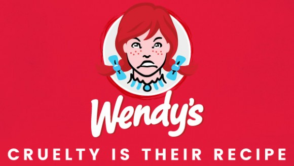 Wendy's: Cruelty is their recipe